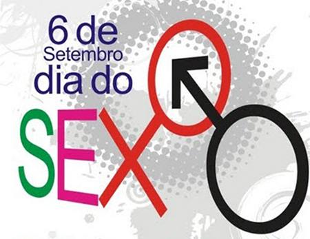 Hoje, dia 6 de setembro, se comemora o Dia do Sexo