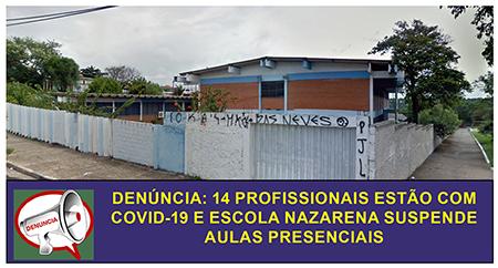 Denúncia: 14 profissionais estão com Covid-19 e escola Nazarena suspende aulas presenciais