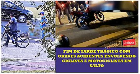 Read more about the article Fim de tarde trágico com graves acidentes envolvendo ciclista e motociclista